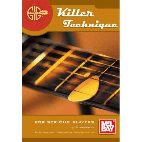 MEL BAY CHRISTIANSEN CORY - GIG SAVERS: KILLER TECHNIQUE - GUITAR