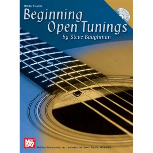 MEL BAY BAUGHMAN STEVE - BEGINNING OPEN TUNINGS + CD - GUITAR