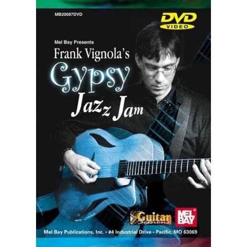 MEL BAY VIGNOLA FRANK - FRANK VIGNOLA'S GYPSY JAZZ JAM - GUITAR