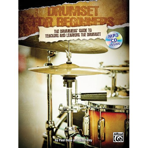 ALFRED PUBLISHING HOSE PAUL AND FAREY JIM - DRUMSET FOR BEGINNERS + CD - DRUM