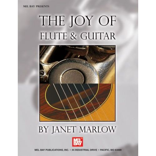 MEL BAY MARLOW JANET - THE JOY OF FLUTE AND GUITAR - GUITAR