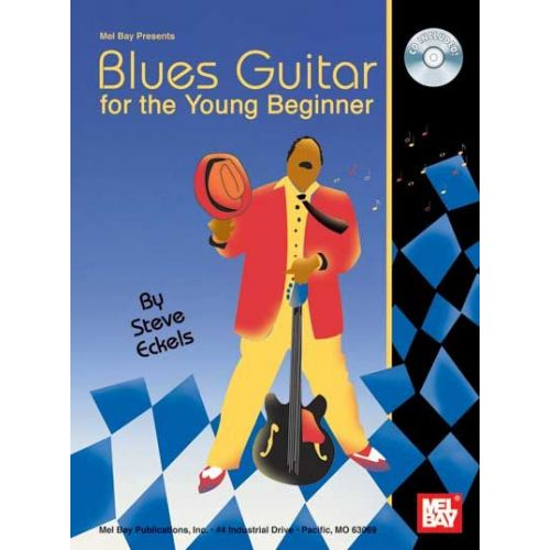 MEL BAY ECKELS STEVE - BLUES GUITAR FOR THE YOUNG BEGINNER + CD - GUITAR
