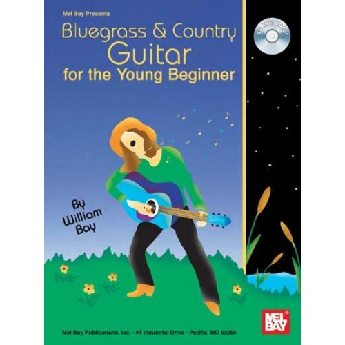 MEL BAY BAY WILLIAM - BLUEGRASS AND COUNTRY GUITAR FOR THE YOUNG BEGINNER + CD - GUITAR