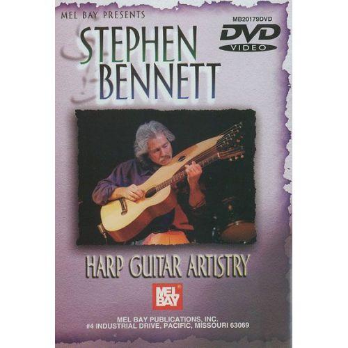 MEL BAY BENNETT STEPHEN - STEPHEN BENNETT: HARP GUITAR ARTISTRY - HARP GUITAR