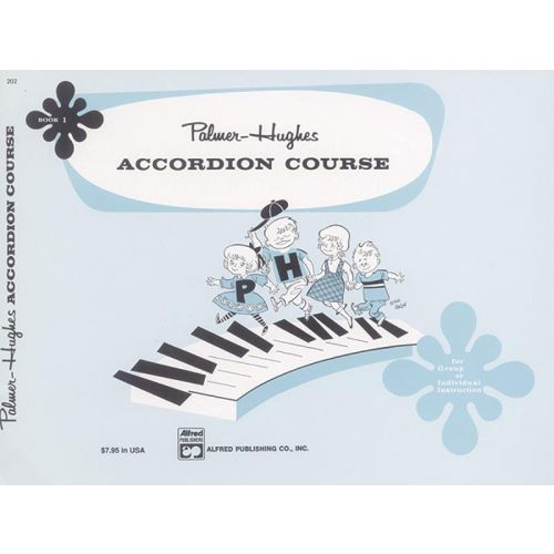 ALFRED PUBLISHING PALMER BILL AND HUGHES ED - ACCORDIAN COURSE, BOOK 1 - ACCORDION