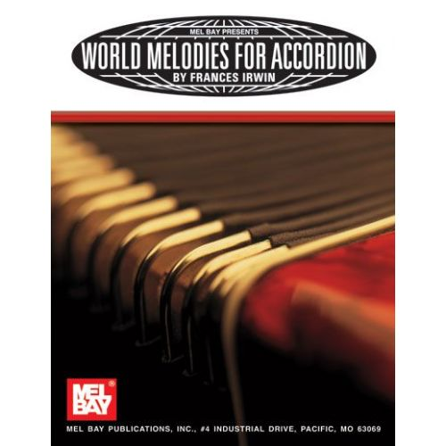 MEL BAY WORLD MELODIES FOR ACCORDION - ACCORDION