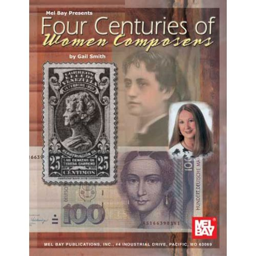 MEL BAY SMITH GAIL - FOUR CENTURIES OF WOMEN COMPOSERS - PIANO