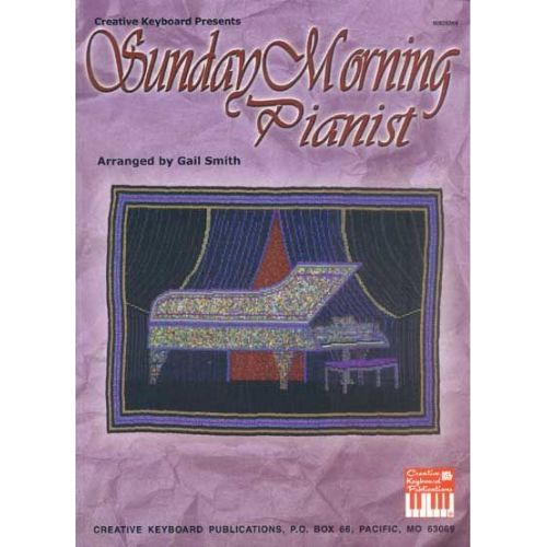 MEL BAY SMITH GAIL - SUNDAY MORNING PIANIST - PIANO