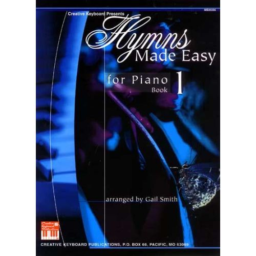 MEL BAY SMITH GAIL - HYMNS MADE EASY FOR PIANO BOOK 1 - PIANO