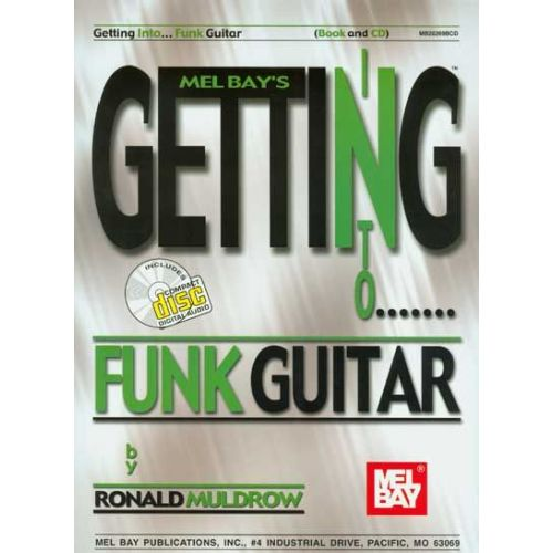 MEL BAY MULDROW RONALD - GETTING INTO FUNK GUITAR + CD - GUITAR