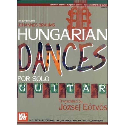 MEL BAY EOTVOS JOZSEF - JOHANNES BRAHMS: HUNGARIAN DANCES FOR SOLO GUITAR - GUITAR