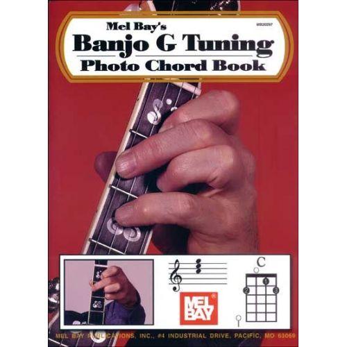 MEL BAY BAY WILLIAM - BANJO G TUNING PHOTO CHORD BOOK - BANJO