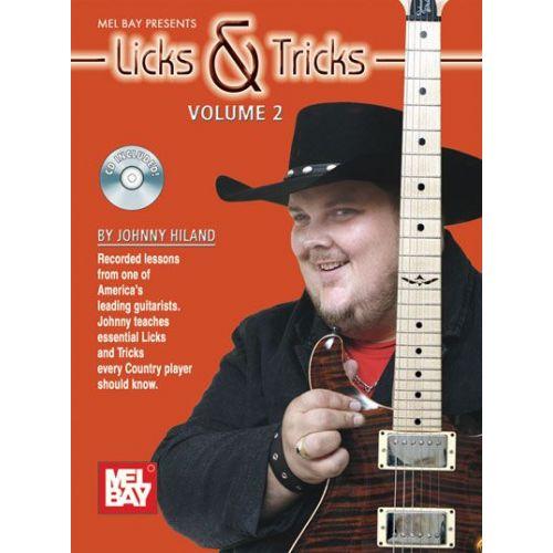 MEL BAY HILAND JOHNNY - LICKS AND TRICKS VOLUME 2 + CD - GUITAR