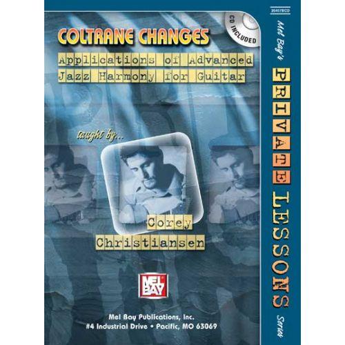 MEL BAY CHRISTIANSEN COREY - COLTRANE CHANGES + CD- GUITAR