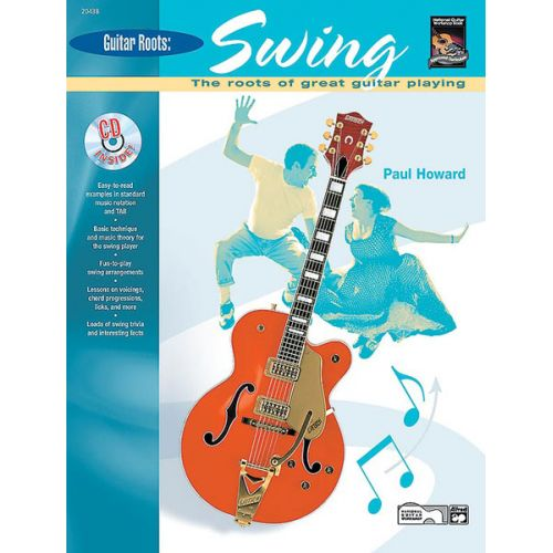 ALFRED PUBLISHING HOWARD PAUL - GUITAR ROOTS: SWING + CD - GUITAR