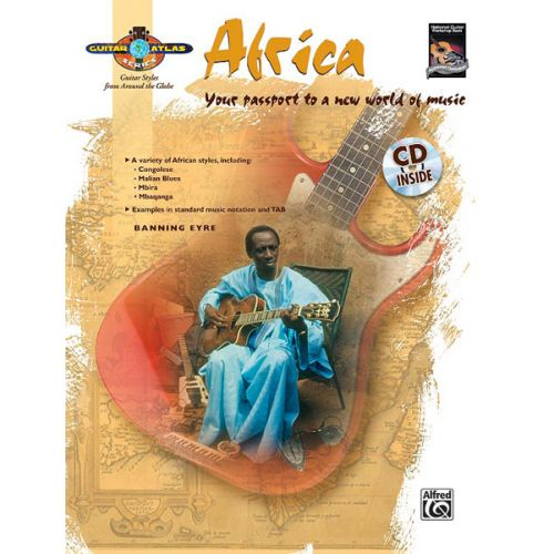 ALFRED PUBLISHING EYRE BANNING - GUITAR ATLAS - AFRICA + CD - GUITAR