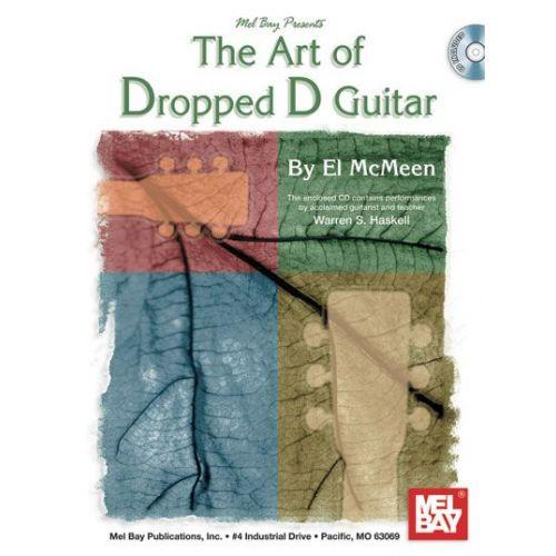 MEL BAY MCMEEN EL - ART OF DROPPED D GUITAR + CD - GUITAR
