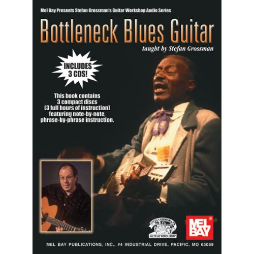 MEL BAY GROSSMAN STEFAN - BOTTLENECK BLUES GUITAR + 3 CD - GUITAR