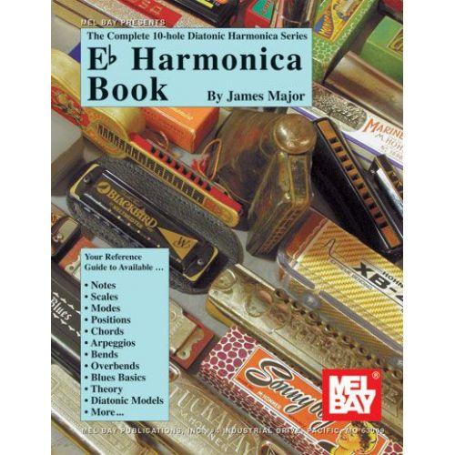 MEL BAY MAJOR JAMES - EB HARMONICA BOOK - HARMONICA