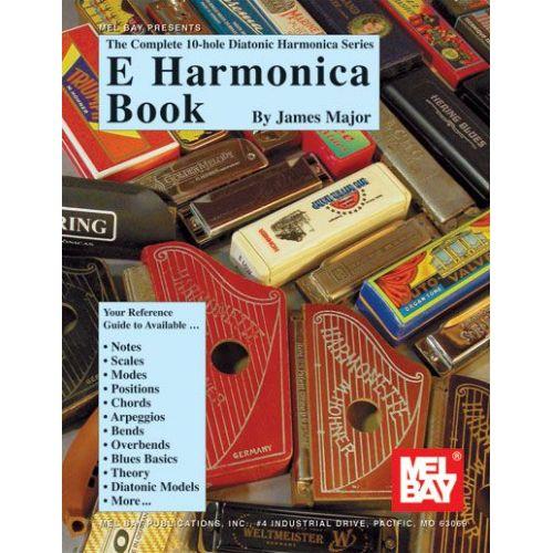 MEL BAY MAJOR JAMES - E HARMONICA BOOK - HARMONICA