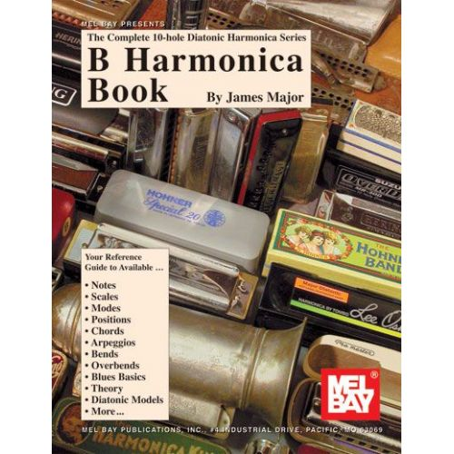 MEL BAY MAJOR JAMES - B HARMONICA BOOK - HARMONICA