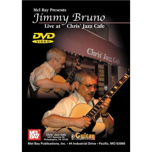 MEL BAY BRUNO JIMMY - JIMMY BRUNO LIVE AT CHRIS' JAZZ CAFE - GUITAR