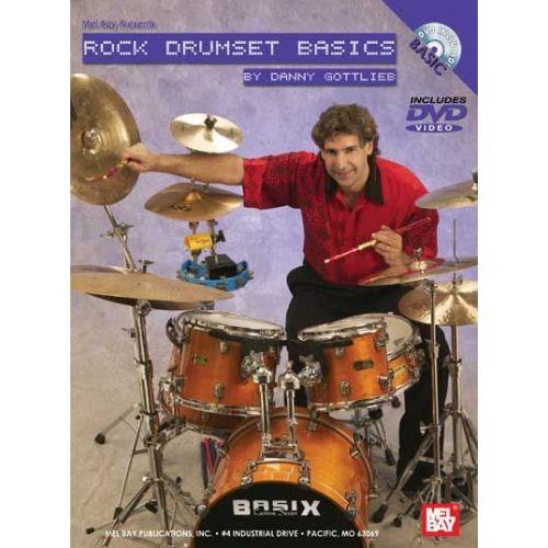 MEL BAY GOTTLIEB DANNY - ROCK DRUMSET BASICS - DRUM SET