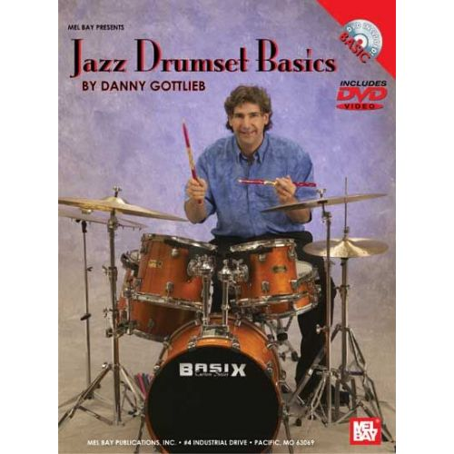 MEL BAY GOTTLIEB DANNY - JAZZ DRUMSET BASICS - DRUM SET