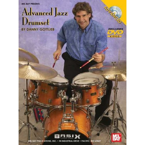 MEL BAY GOTTLIEB DANNY - ADVANCED JAZZ DRUMSET - DRUM SET