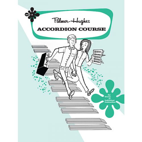 ALFRED PUBLISHING PALMER BILL AND HUGHES ED - ACCORDION COURSE, BOOK 3 - ACCORDION