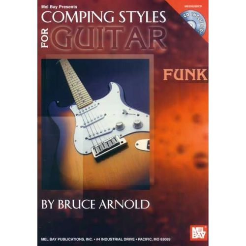 MEL BAY ARNOLD BRUCE - COMPING STYLES FOR GUITAR: FUNK + CD - GUITAR