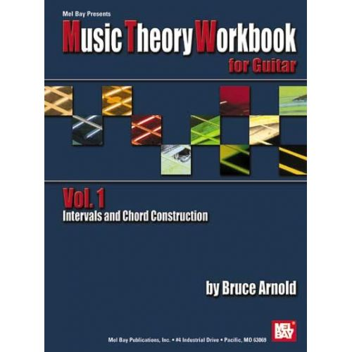 MEL BAY ARNOLD BRUCE - MUSIC THEORY WORKBOOK FOR GUITAR VOL. 1 - GUITAR