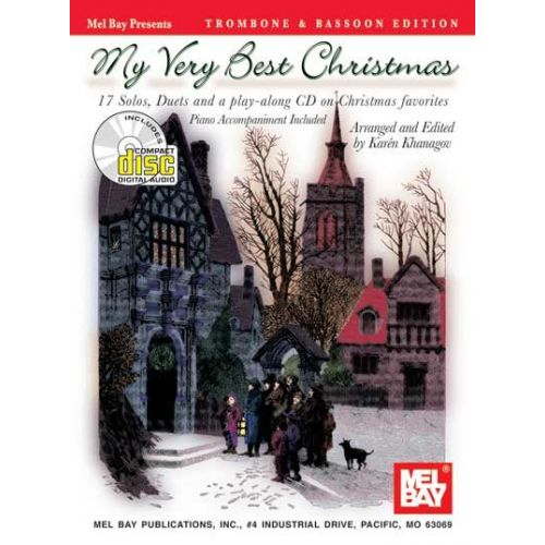MEL BAY KHANAGOV KAREN - MY VERY BEST CHRISTMAS, TROMBONE AND BASSOON EDITION + CD - TROMBONE