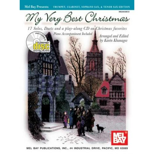 MEL BAY KHANAGOV KAREN - MY VERY BEST CHRISTMAS, TRUMPET, CLARINET, SOPRANO SAX, AND TENOR SAX EDITION + CD