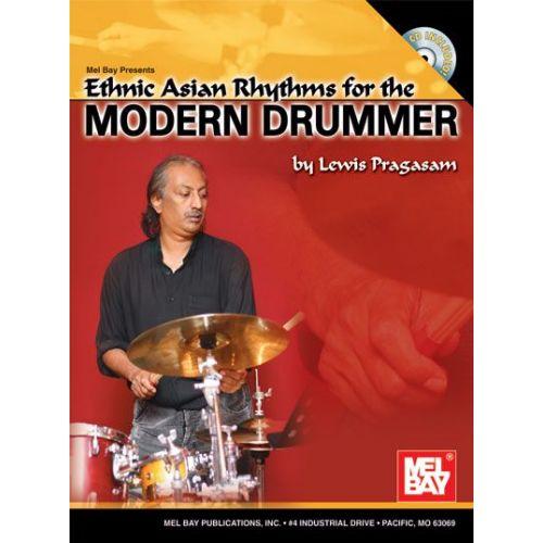 MEL BAY PRAGASAM LEWIS - ETHNIC ASIAN RHYTHMS FOR THE MODERN DRUMMER + CD - DRUM SET