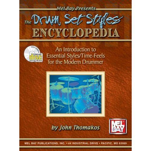 MEL BAY THOMAKOS JOHN - DRUM SET STYLES ENCYCLOPEDIA + CD - DRUM SET