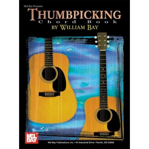 MEL BAY BAY WILLIAM - THUMBPICKING CHORD BOOK - GUITAR