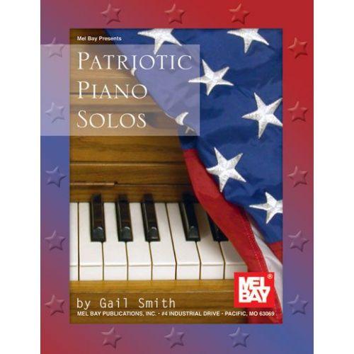 MEL BAY SMITH GAIL - PATRIOTIC PIANO SOLOS - KEYBOARD