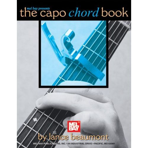 MEL BAY BEAUMONT LANCE - THE CAPO CHORD BOOK - GUITAR