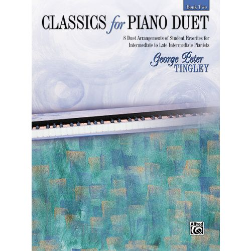 ALFRED PUBLISHING TINGLEY GEORGE PETER - CLASSICS FOR PIANO DUET BOOK 2 - PIANO DUET