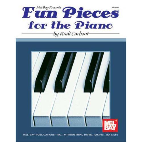 MEL BAY CARBONI RUDI - FUN PIECES FOR THE PIANO - KEYBOARD