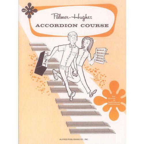 ALFRED PUBLISHING PALMER BILL AND HUGHES ED - ACCORDION COURSE, BOOK 4 - ACCORDION