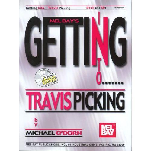 MEL BAY O'DORN MICHAEL - GETTING INTO TRAVIS PICKING + CD - GUITAR