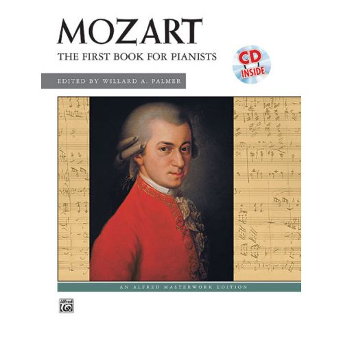 ALFRED PUBLISHING MOZART WOLFGANG AMADEUS - FIRST BOOK FOR PIANISTS + CD - PIANO
