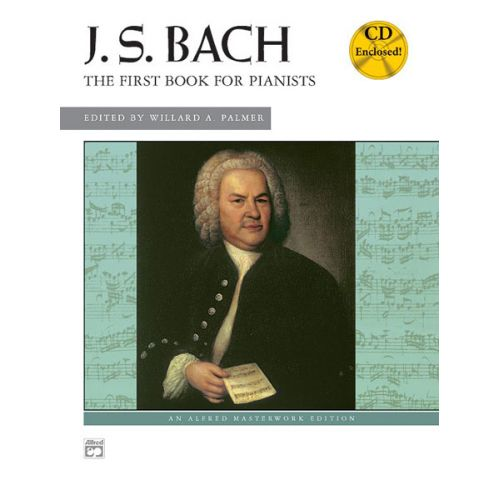 ALFRED PUBLISHING BACH JOHANN SEBASTIAN - FIRST BOOK FOR PIANISTS + CD - PIANO
