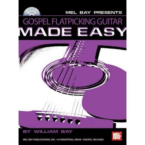 MEL BAY BAY WILLIAM - GOSPEL FLATPICKING GUITAR MADE EASY + CD - GUITAR