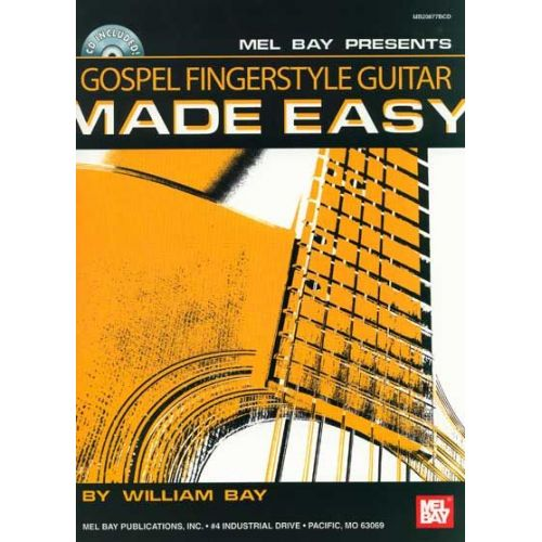 MEL BAY BAY WILLIAM - GOSPEL FINGERSTYLE GUITAR MADE EASY + CD - GUITAR