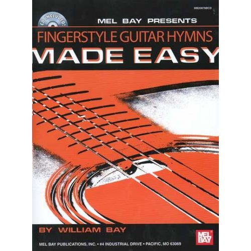 MEL BAY BAY WILLIAM - FINGERSTYLE GUITAR HYMNS MADE EASY + CD - GUITAR