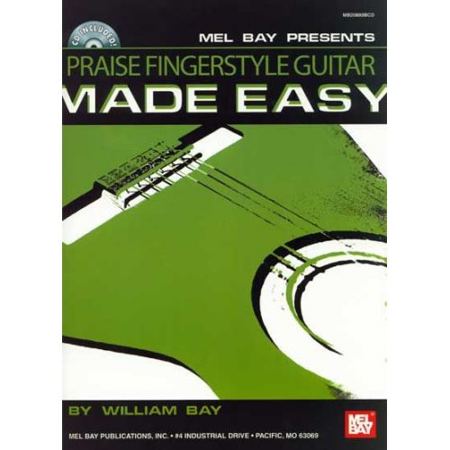 MEL BAY BAY WILLIAM - PRAISE FINGERSTYLE GUITAR MADE EASY + CD - GUITAR