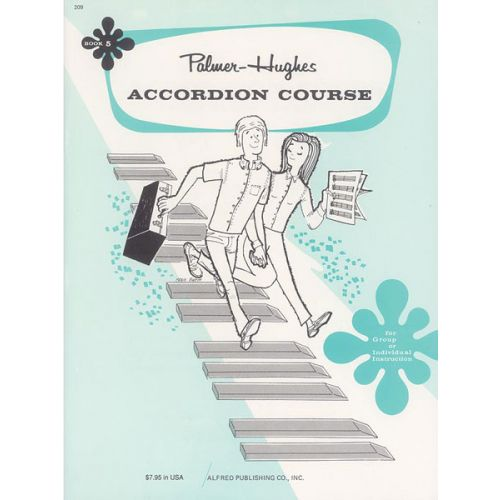 ALFRED PUBLISHING PALMER BILL AND HUGHES ED - ACCORDION COURSE, BOOK 5 - ACCORDION